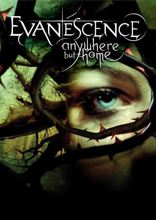 ANYWHERE BUT HOME BY EVANESCENCE (DVD)